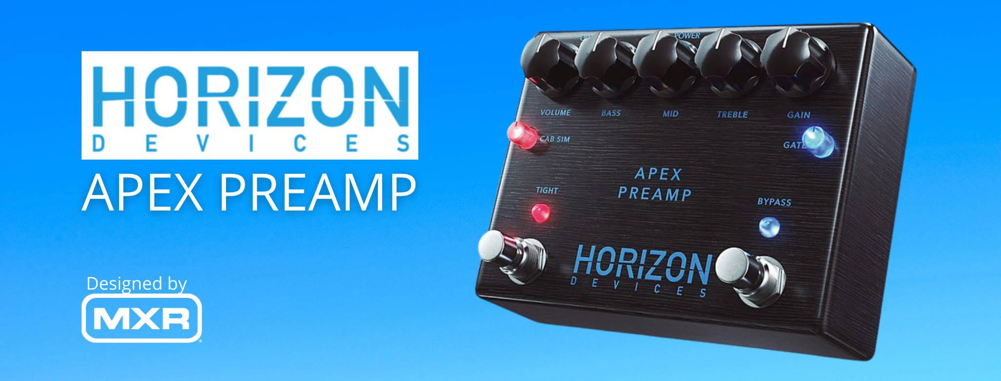 Horizon Devices Apex Preamp [MUSIC440]