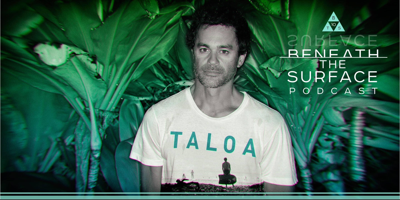 Taloa | Episode 9 | Beneath the Surface Podcast