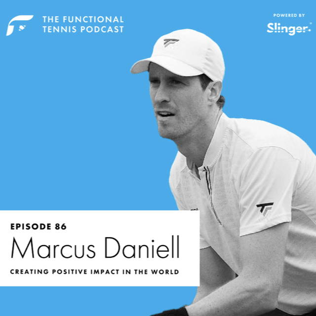 Marcus Daniell on the Functional Tennis Podcast