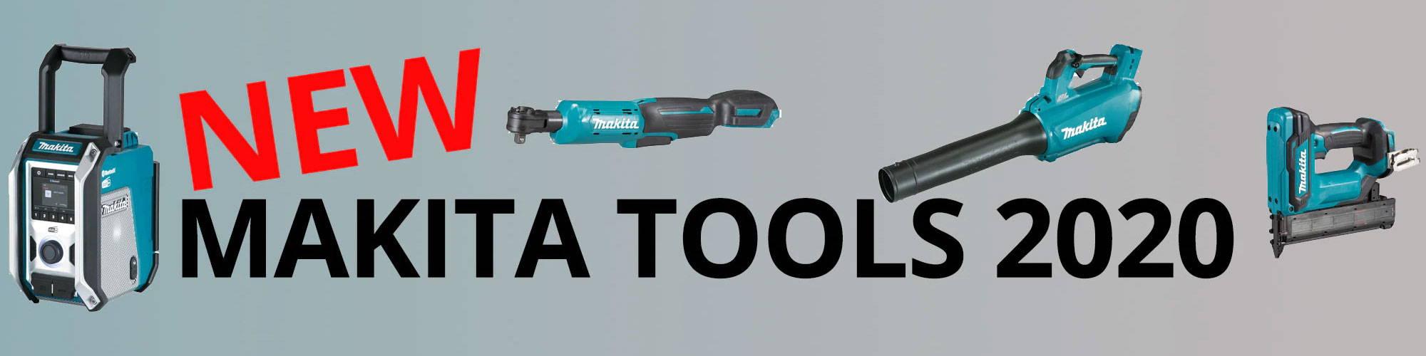 New Makita Tools January 2020