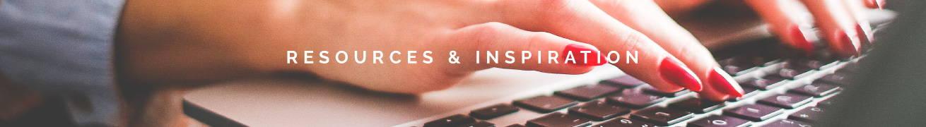 Resources & Inspiration