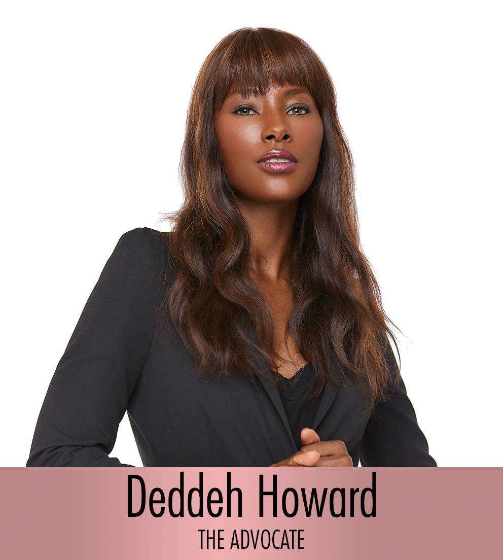 DEDDEH HOWARD - The Advocate