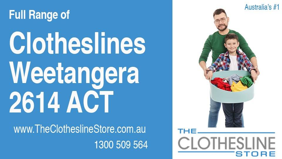 New Clotheslines in Weetangera ACT 2614