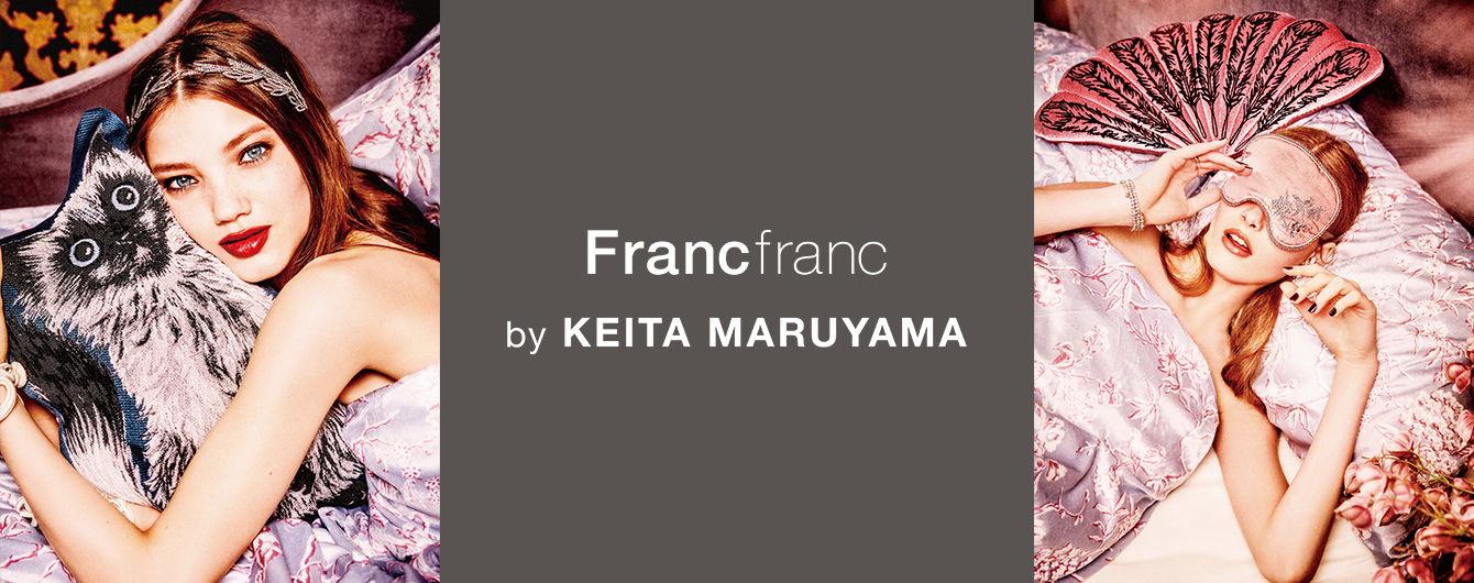 Francfranc by KEITA MARUYAMA