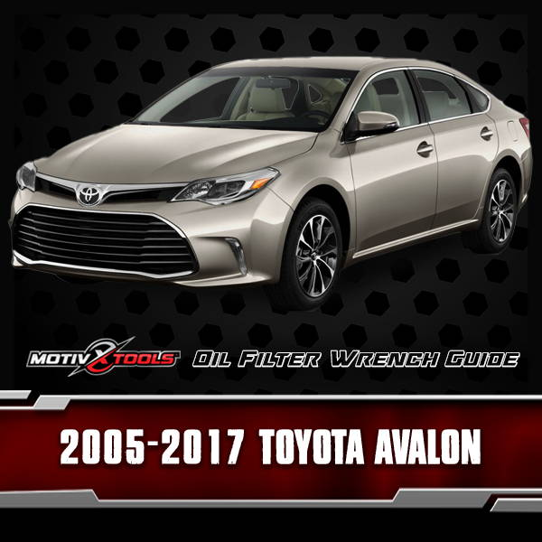 2005 - 2017 Toyota Avalon Oil Filter Wrench Guide