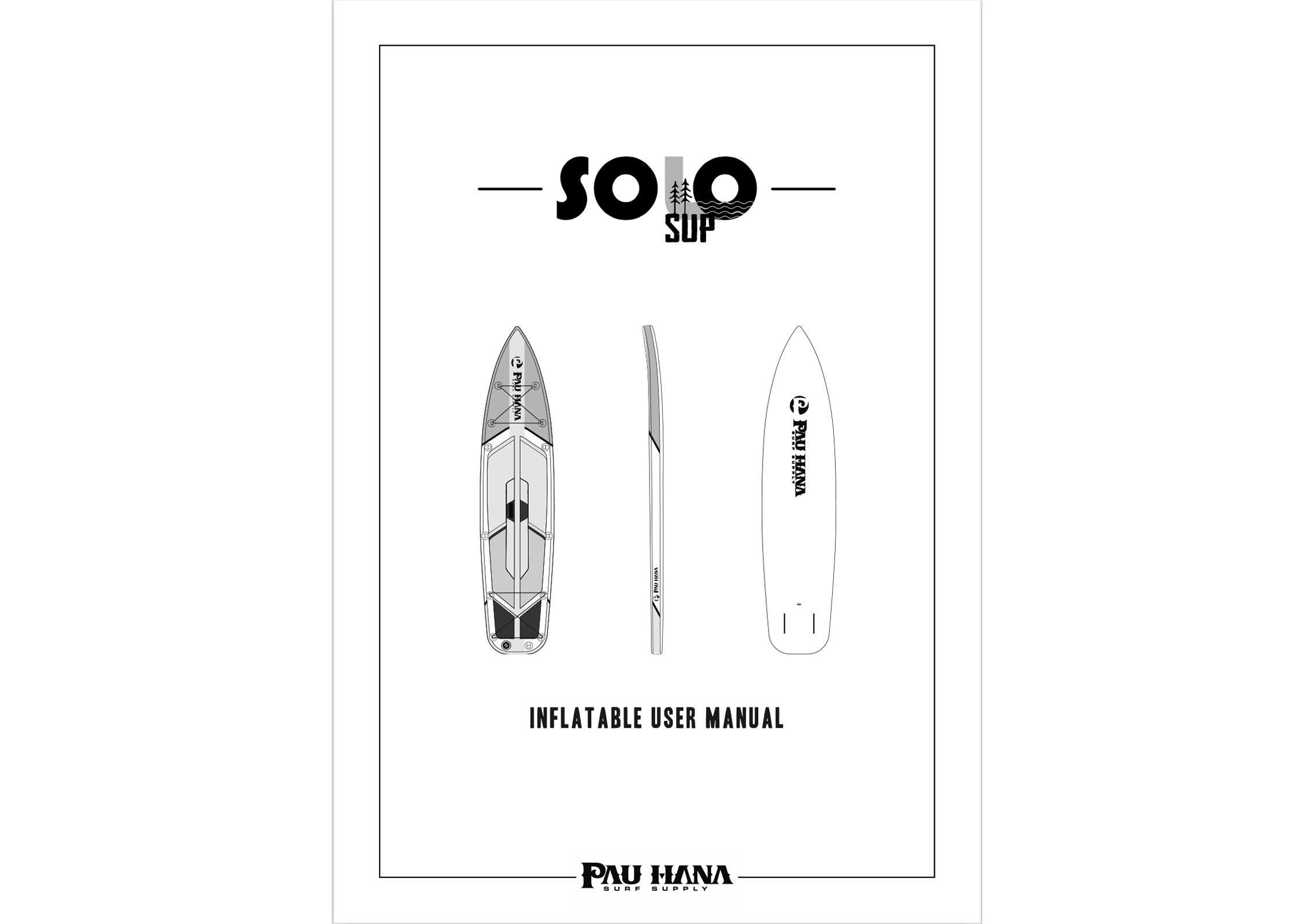 pau hana Solo SUP Backcountry inflatable stand up paddle board user manual page 1