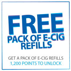 Free pack of E cig refills when you reach 1200 points
