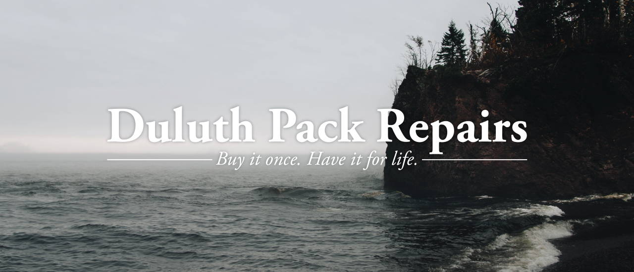 Duluth Pack Repairs