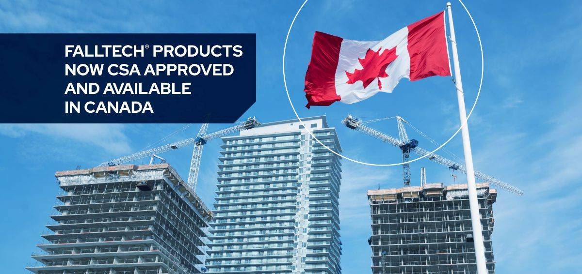 FallTech products are now CSA approved and available in Canada