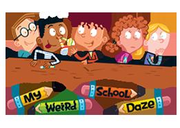 My Weird School Daze