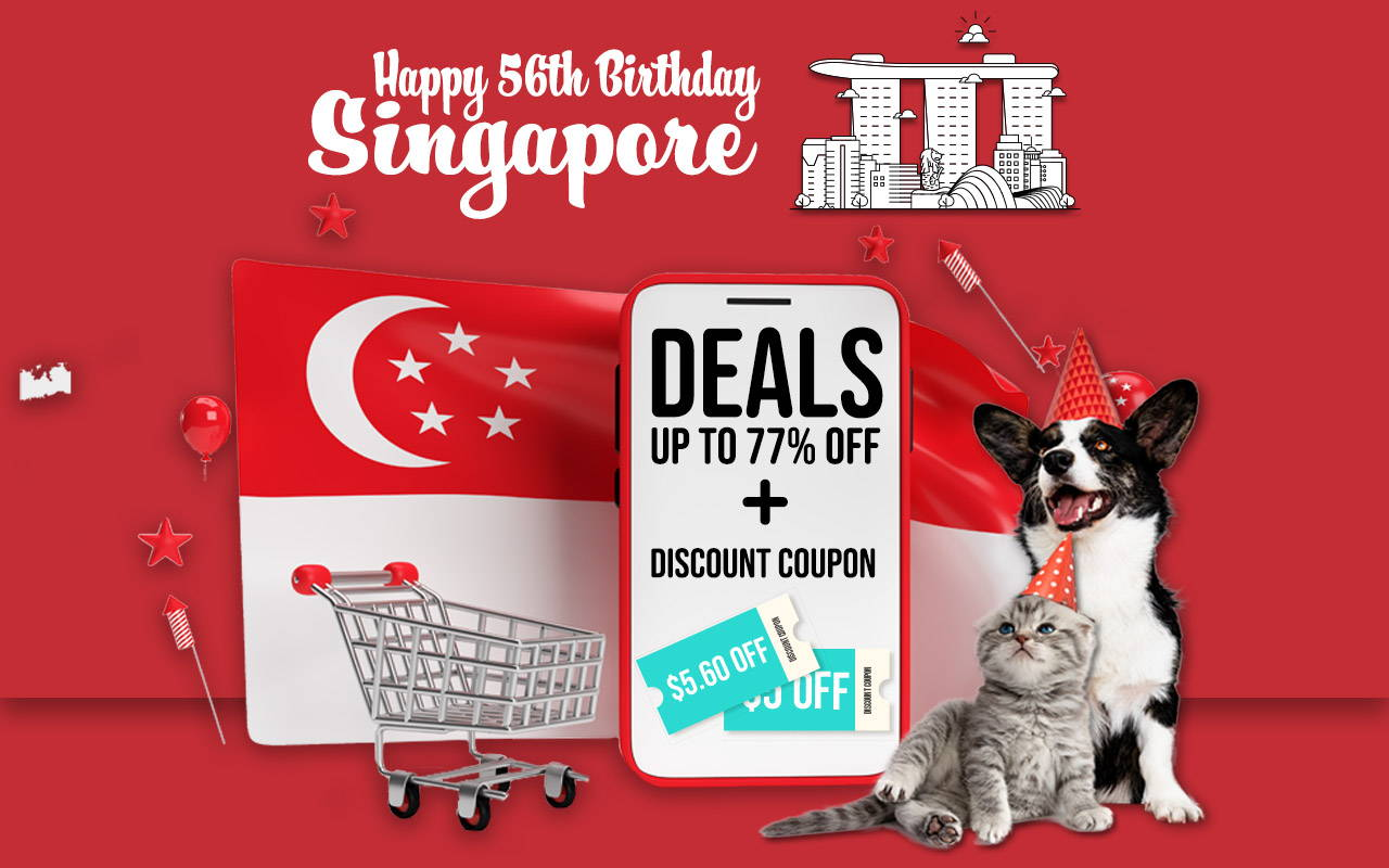 Happy 56th Birthday to Singapore! Up to 77% OFF + Discount Coupon to celebrate our nation's birthday.