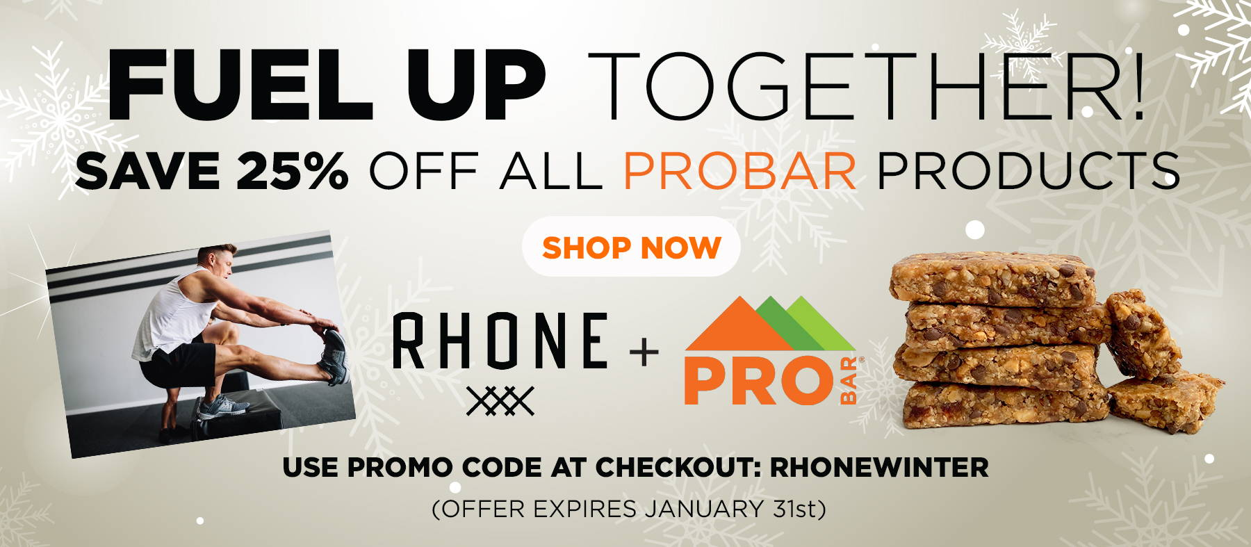 Rhone & Probar Fueling Your Goals In 2020