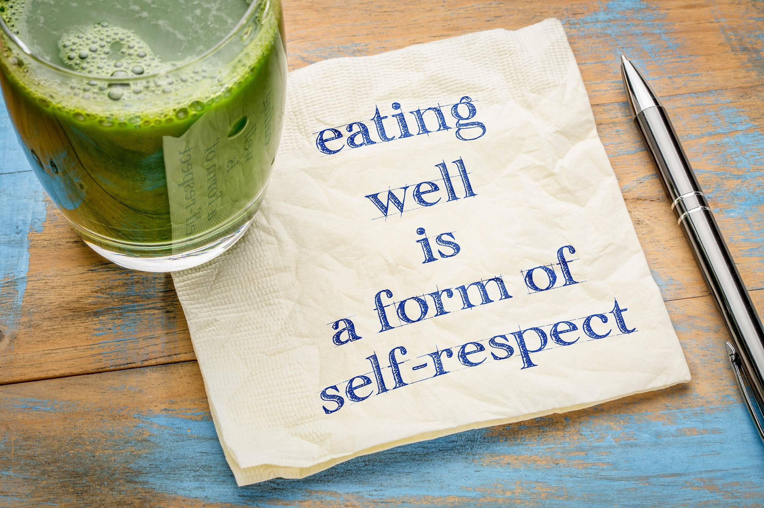 eating is a form of self respect, vegan, vegetarian
