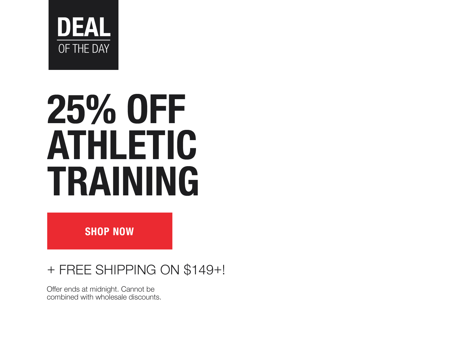 25% off athletic training, today only