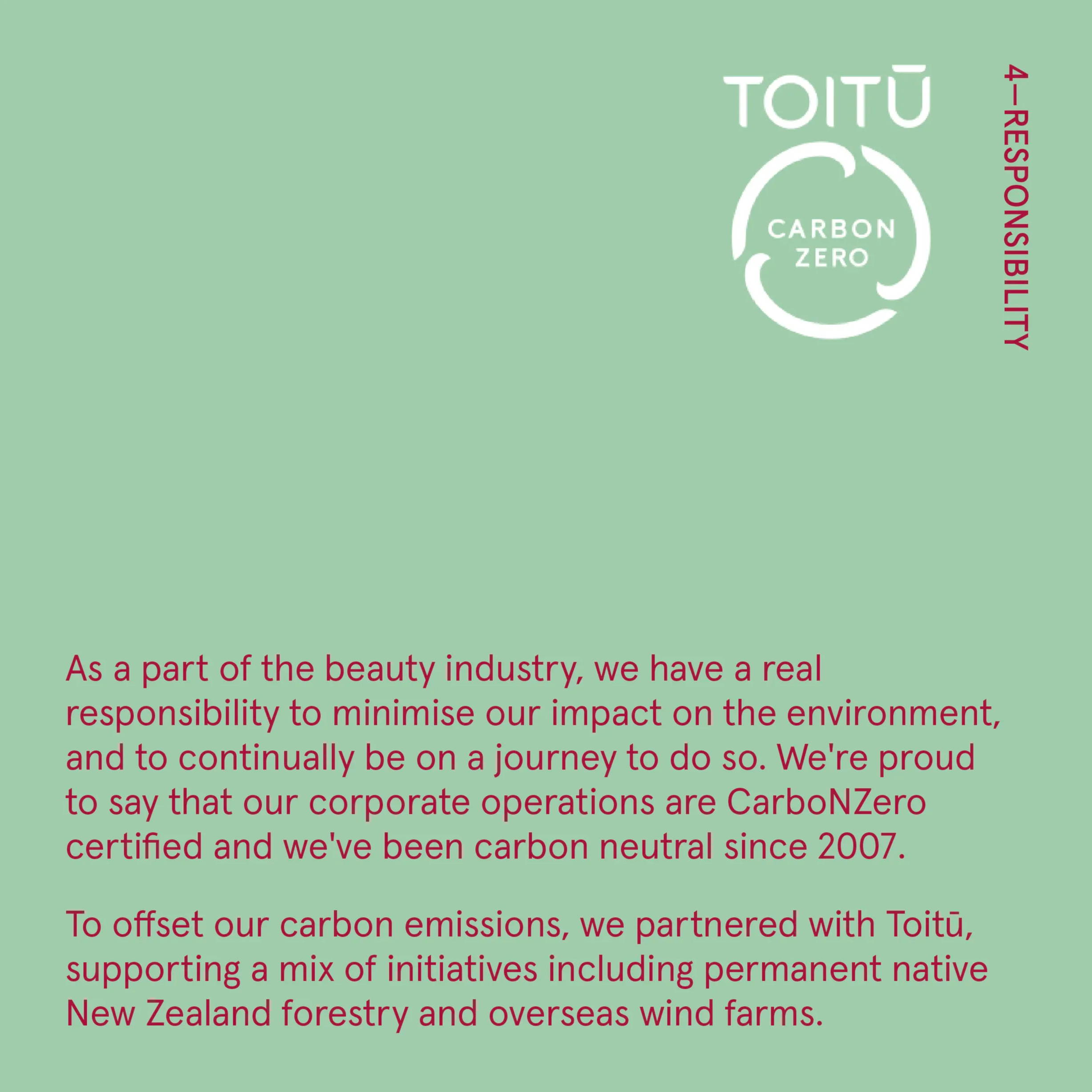 As well as creating natural beauty products, we're committed to navigating our practices with a steady moral compass. To do that, we work closely with our partners and suppliers to find sustainable solutions, support communities and back causes we believe in.