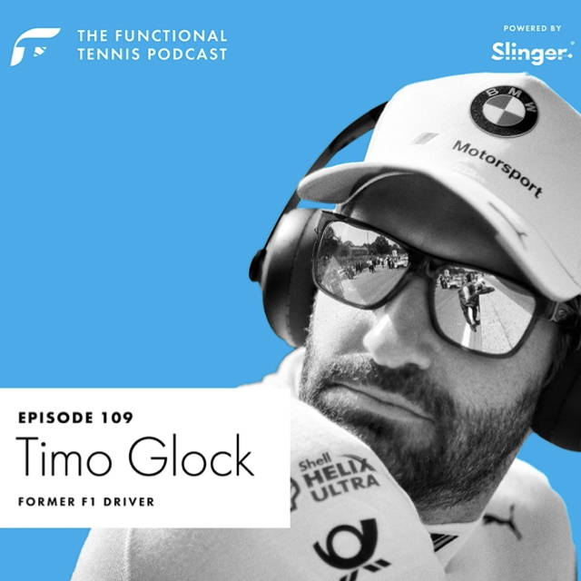 Timo Glock on the Functional Tennis Podcast