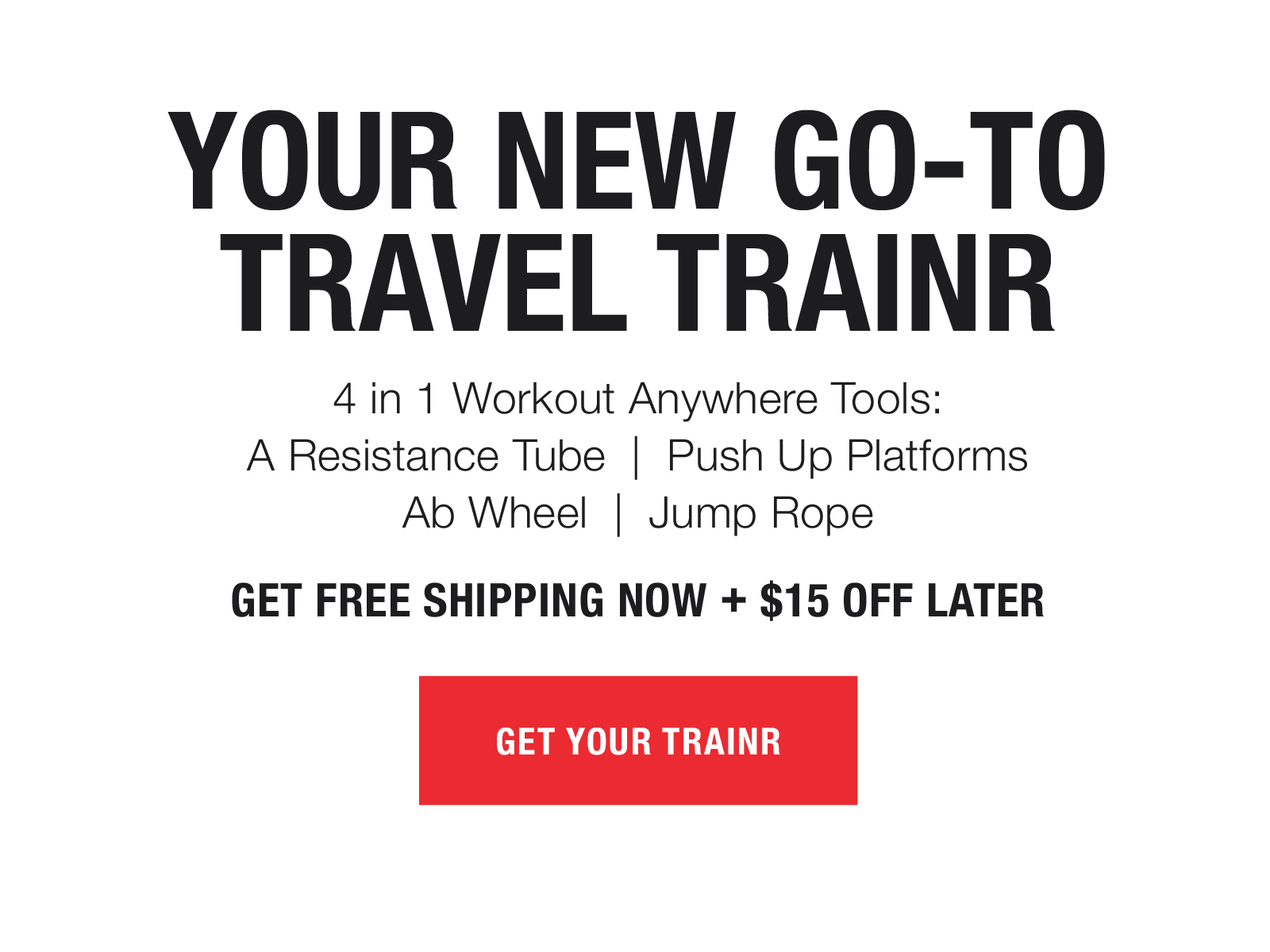Your new Travel Trainr exercise tool