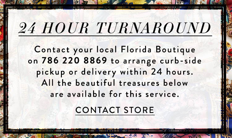 24 Hour Turnaround | Contact our Florida Boutique on 786 220 8869 for pick up or delivery in 24 hours.