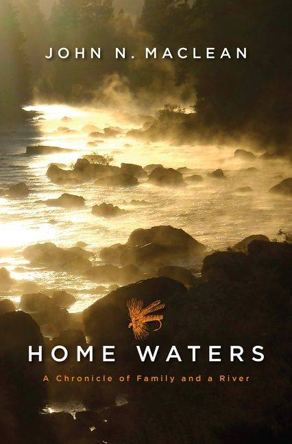Home Waters by John N. Maclean Book Jacket