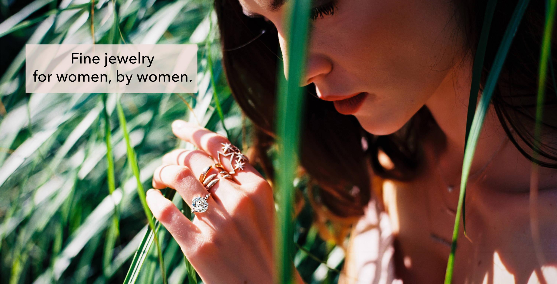 fine jewelry for women, by women