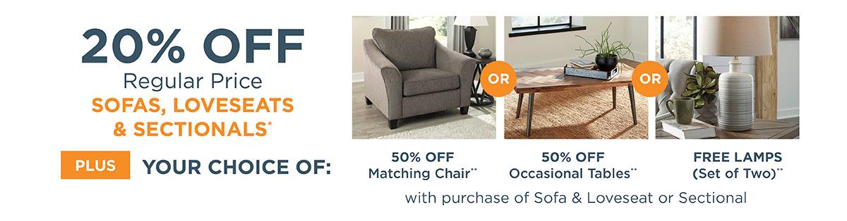 20% off Regular Price Sofas, Loveseats & Sectionals