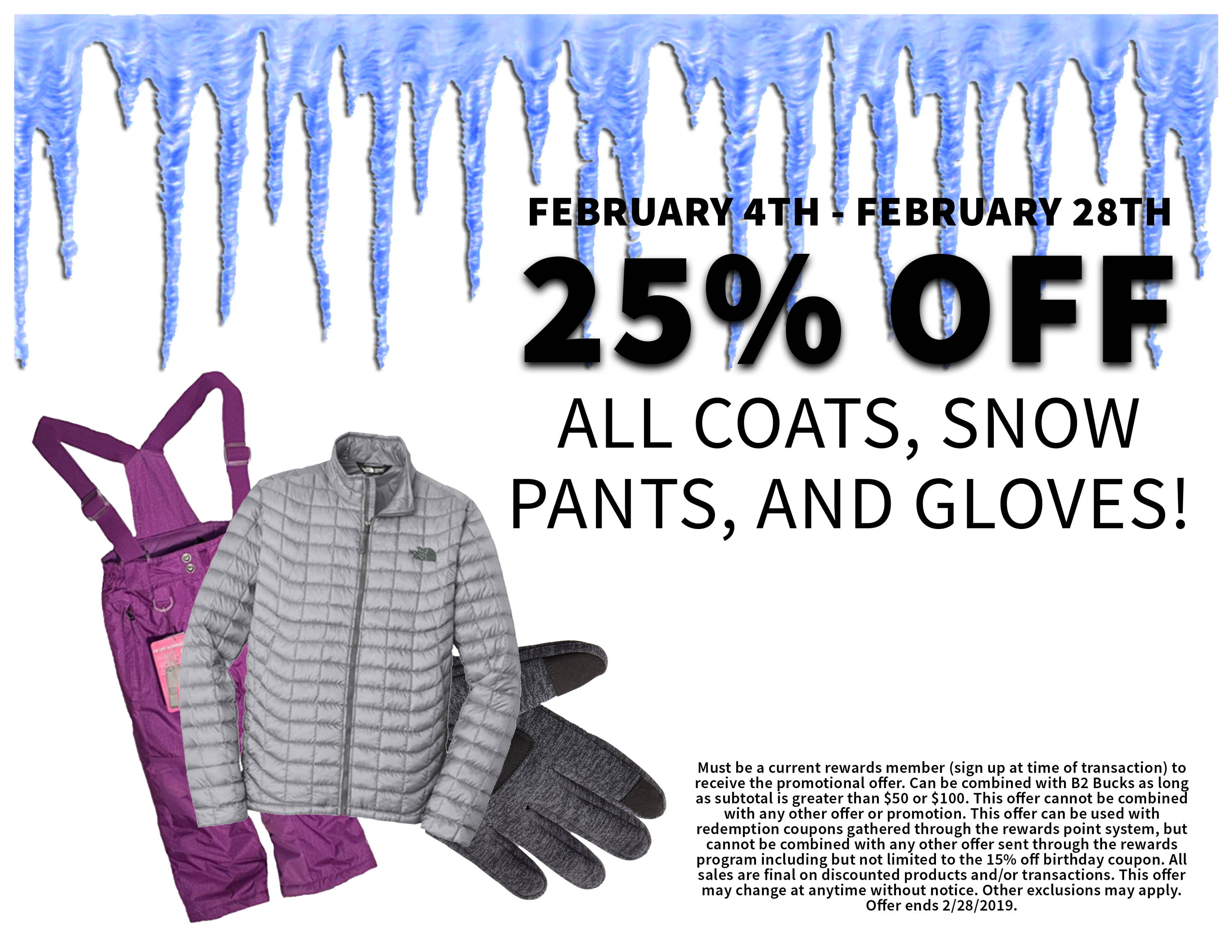 Winter Wear Sale, 25% Off All Coats, Snow Pants, and Gloves