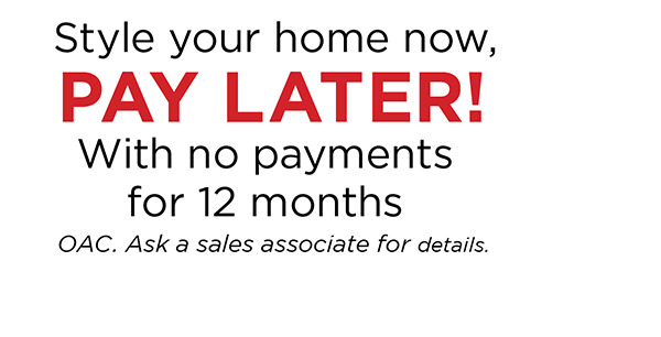 Style Your Home Now, Pay Later!