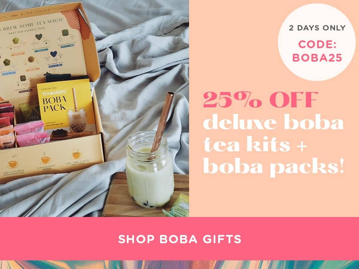 25% Off Boba - Code: BOBA25