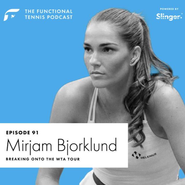 Mirjam Bjorklund on the Functional Tennis Podcast