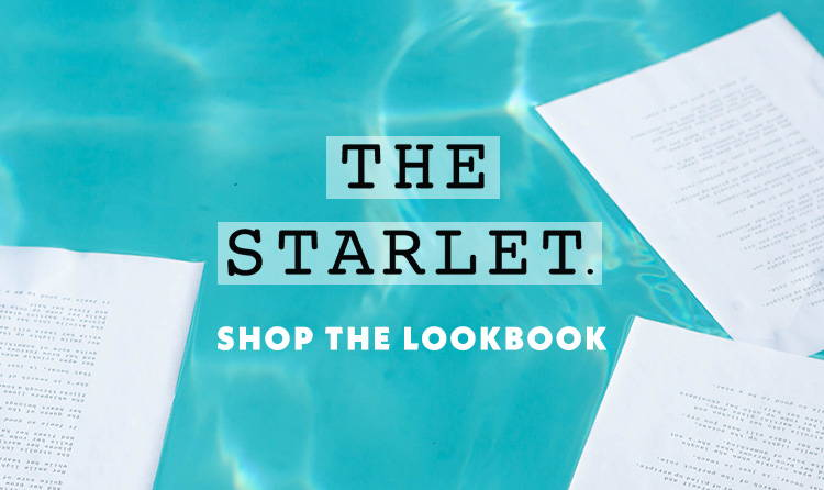 The Starlet Shop the Lookbook