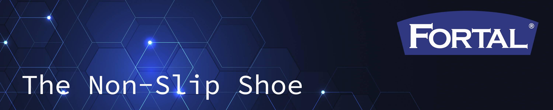 FORTAL - The Non Slip Shoe