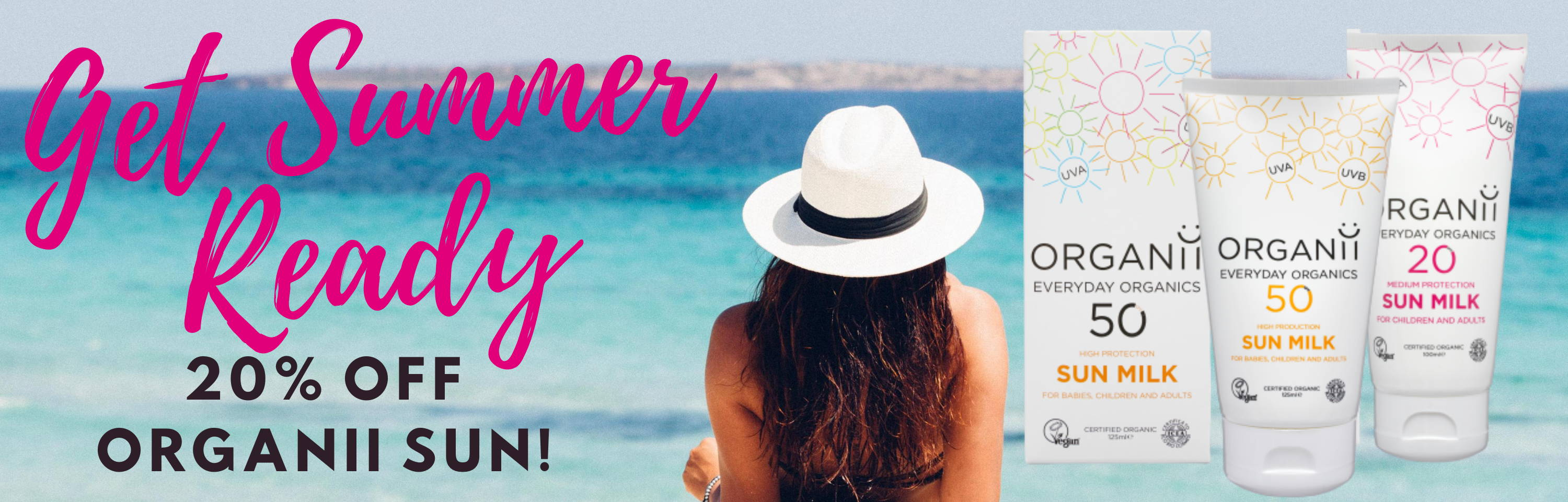 Get Summer Ready with 20% off Organic and Natural suncare from ORGANii