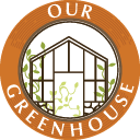 Our Greenhouse