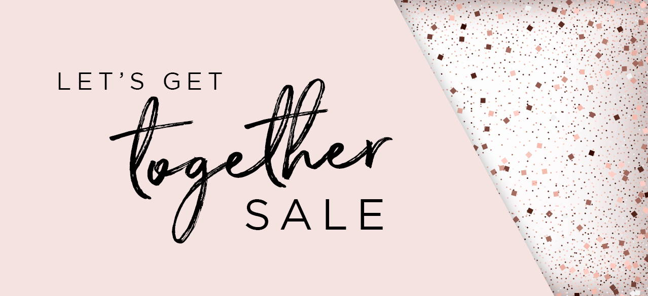 Let's Get Together Sale