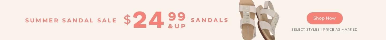 $24.99 & Up Sandals