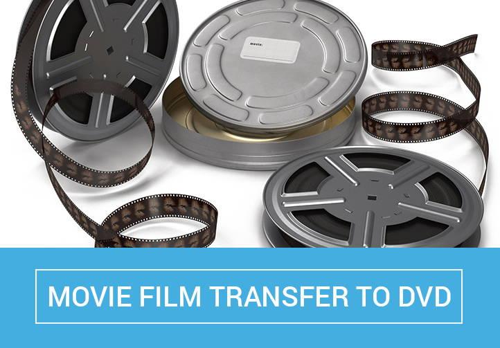 Movie Film to DVD