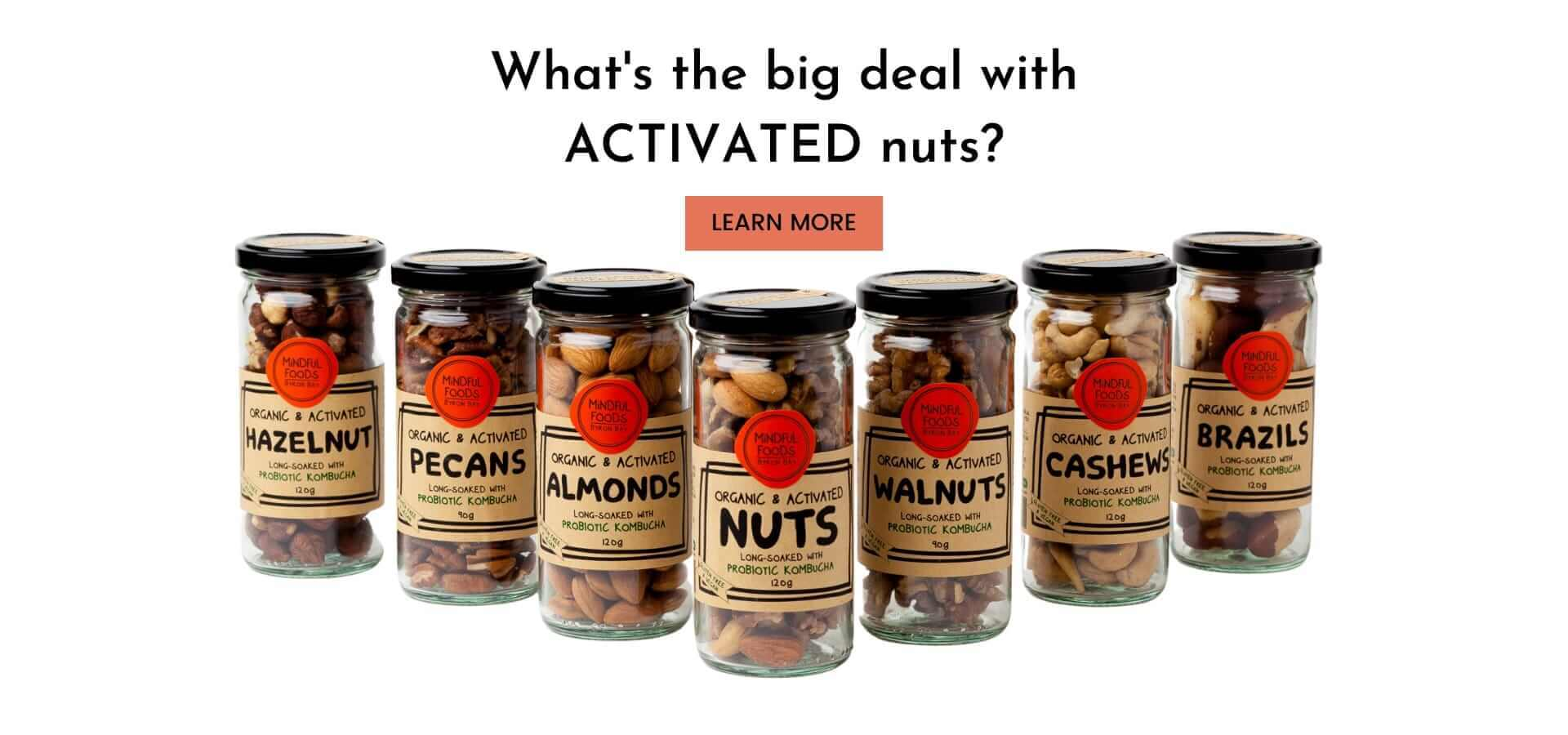 What's the big deal with activated nuts?