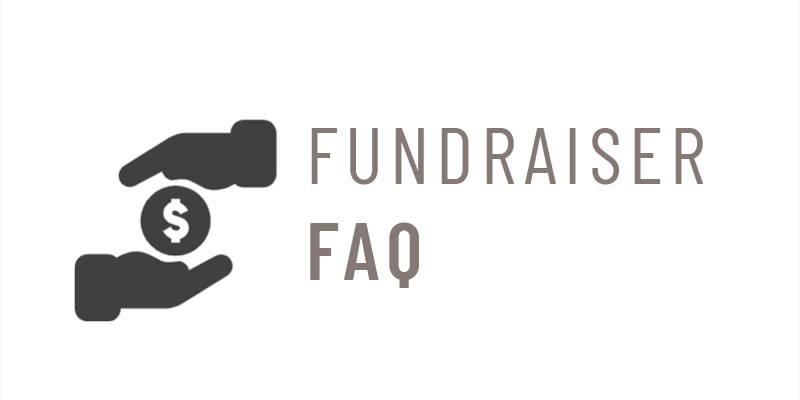 Fundraiser FAQ