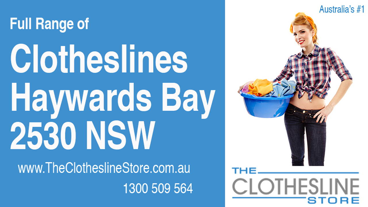 New Clotheslines in Haywards Bay 2530 NSW