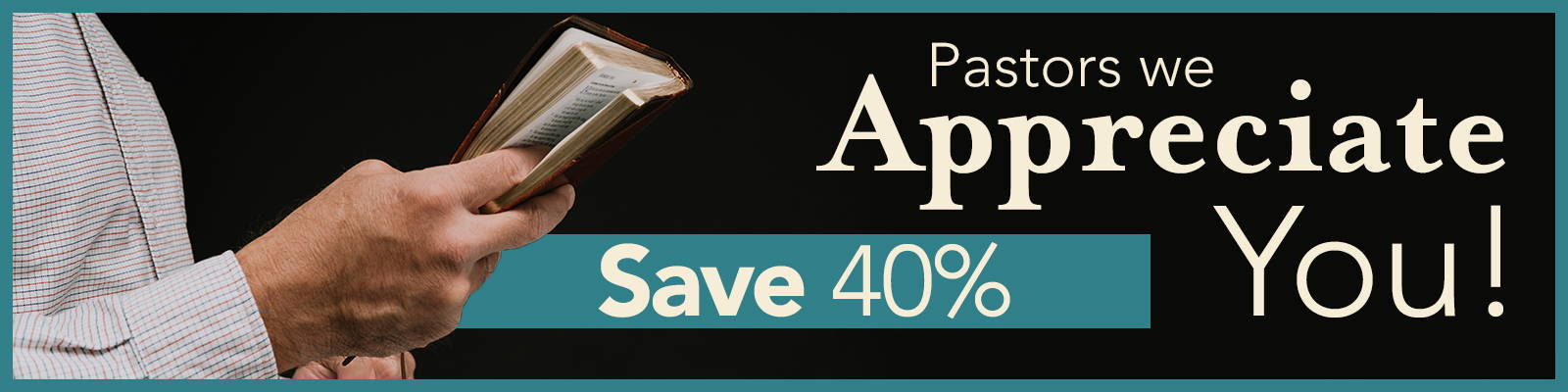 Pastors we appreciate you - Save 40%