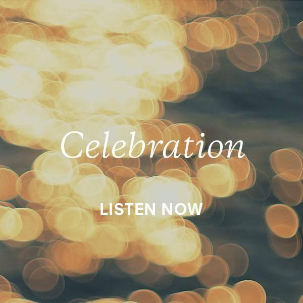 Celebration Listen Now