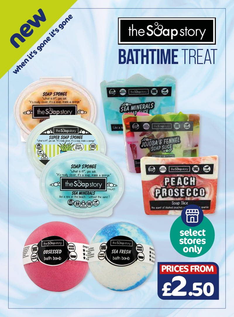 The Soap Story - bathtime treats, selected stores only.