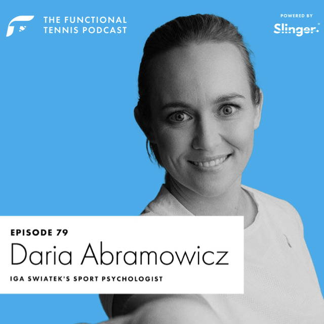 Daria Abramowicz on the Functional Tennis Podcast