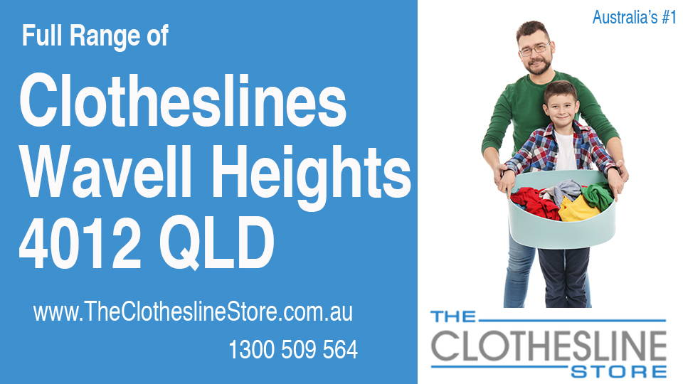 New Clotheslines in Wavell Heights Queensland 4012