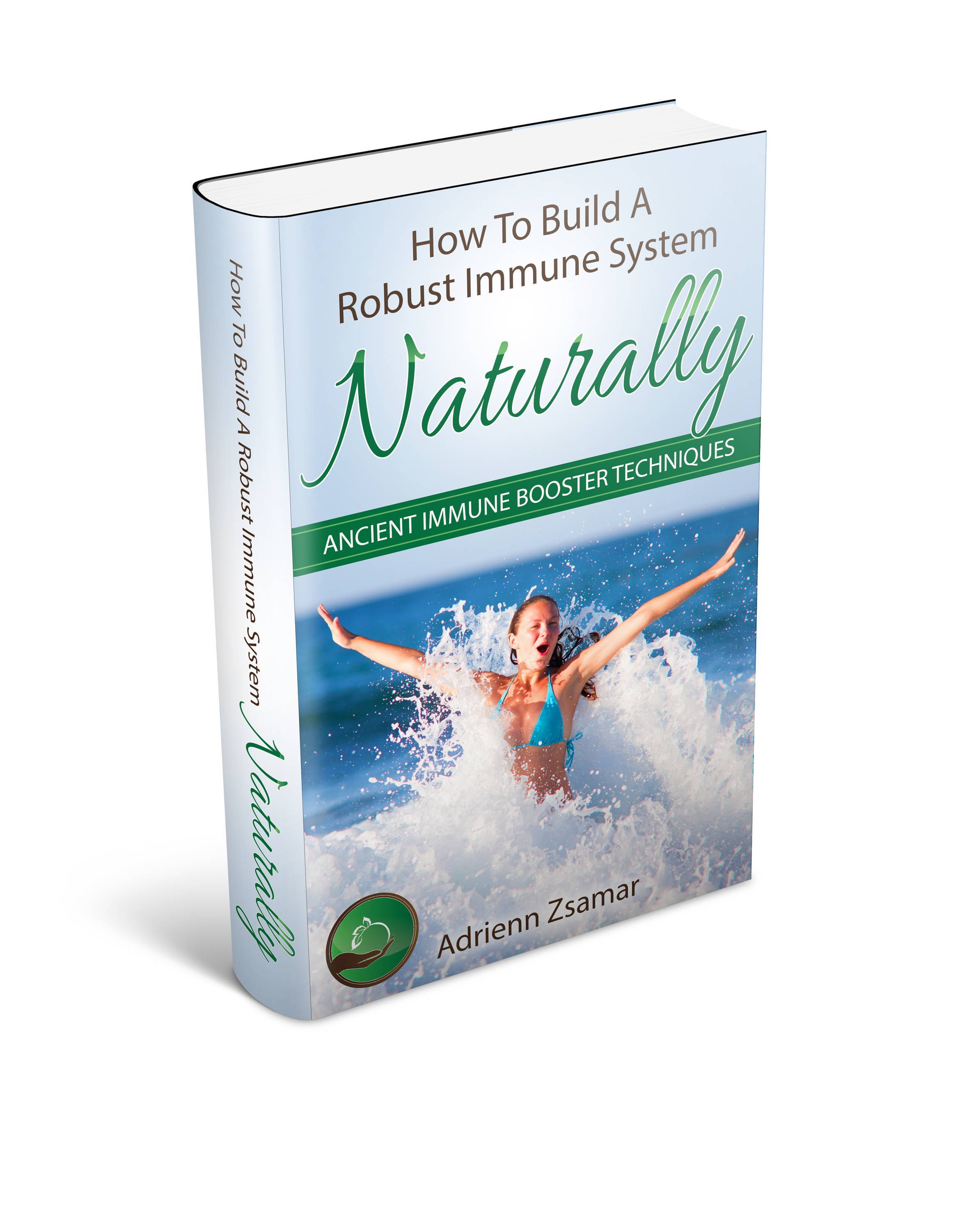 How To Build A Robust Immune System Naturally Ebook