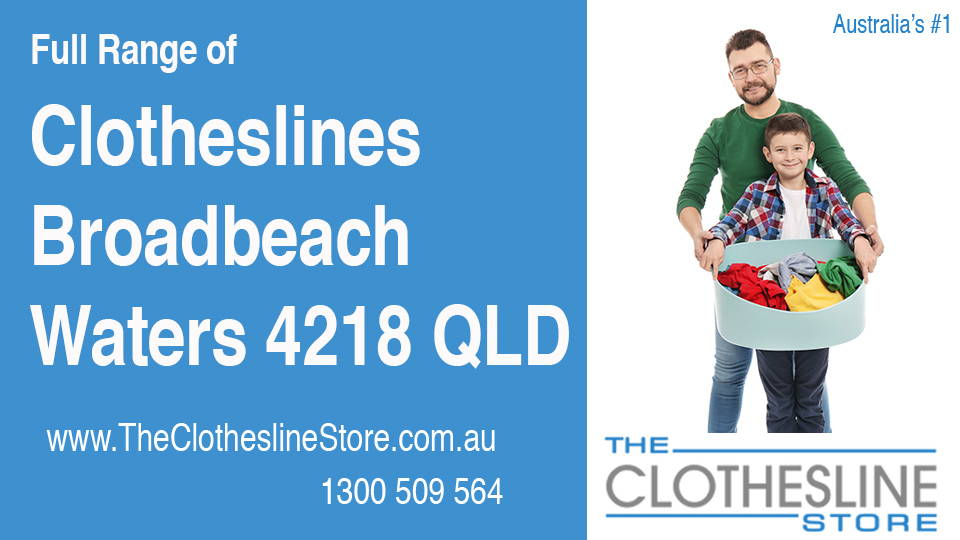 New Clotheslines in Broadbeach Waters Queensland 4218
