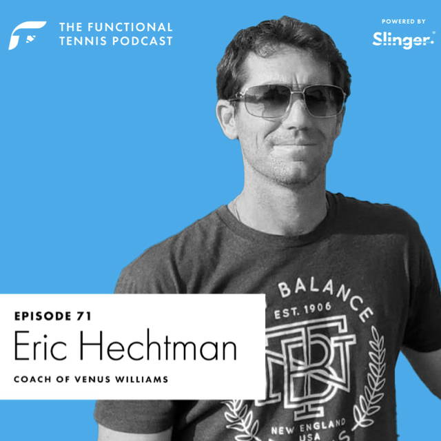 Eric Hechtman on the Functional Tennis Podcast