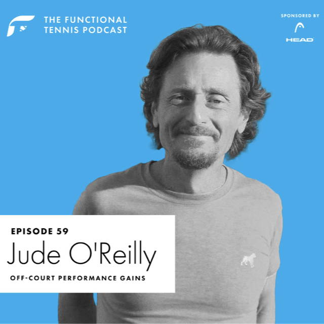 Jude O'Reilly on the Functional Tennis Podcast