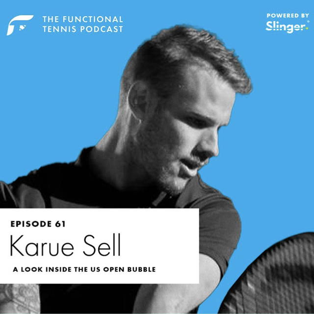 Karue Sell on the Functional Tennis Podcast