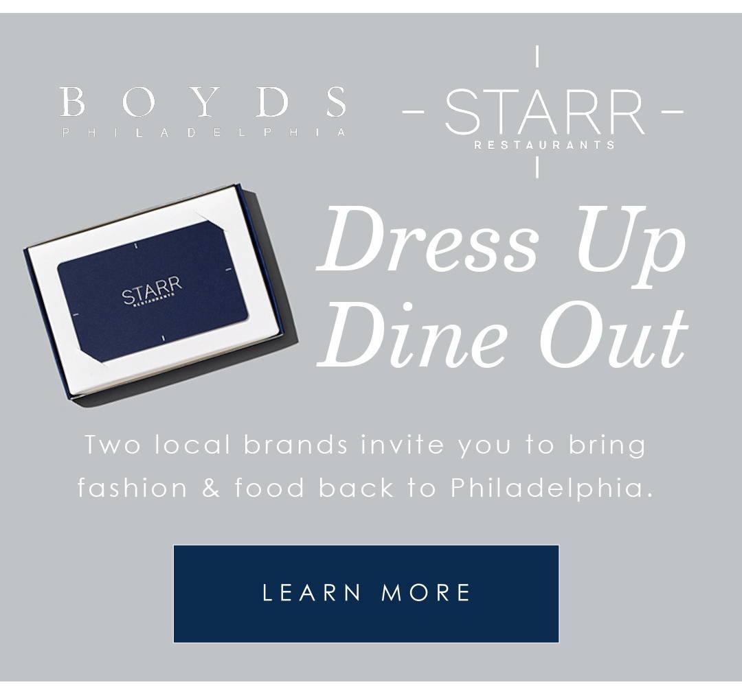 Boyds & Starr, Dress Up & Dine Out